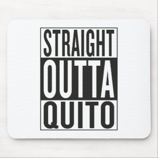 straight outta Quito Mouse Pad