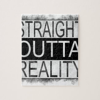 Straight outta REALITY Jigsaw Puzzle