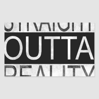 Straight outta REALITY Sticker
