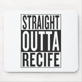 straight outta Recife Mouse Pad