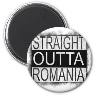 Straight Outta Romania Magnet