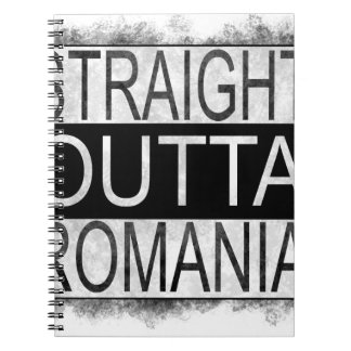 Straight Outta Romania Spiral Notebook