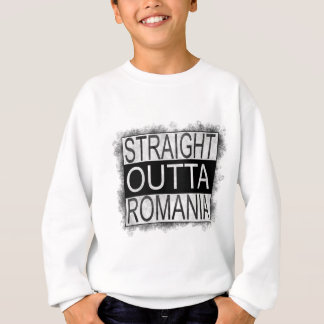 Straight Outta Romania Sweatshirt