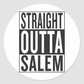 straight outta Salem Classic Round Sticker
