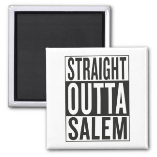 straight outta Salem Square Magnet