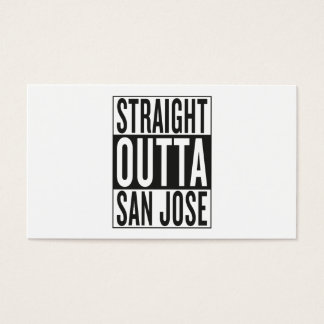 straight outta San Jose Business Card