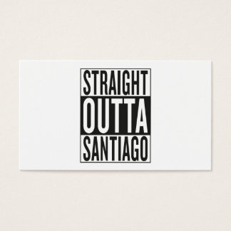 straight outta Santiago Business Card