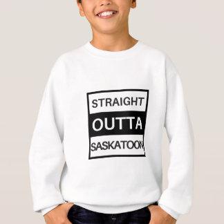 Straight outta Saskatoon Sweatshirt