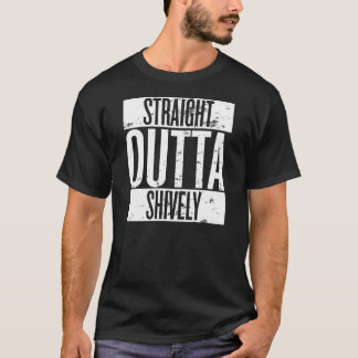 Straight Outta Shively (Louisville, Kentucky) Dark T-Shirt