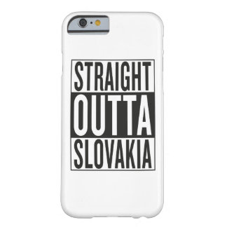 straight outta Slovakia Barely There iPhone 6 Case