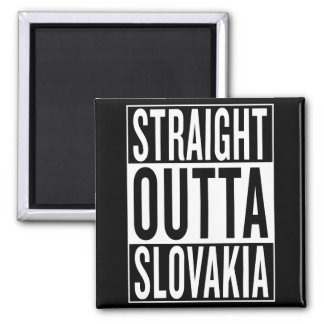 straight outta Slovakia Square Magnet