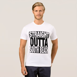 Straight Outta South Beach T-Shirt