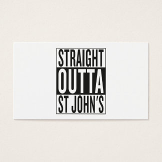 straight outta St John's Business Card