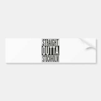 straight outta Stockholm Bumper Sticker