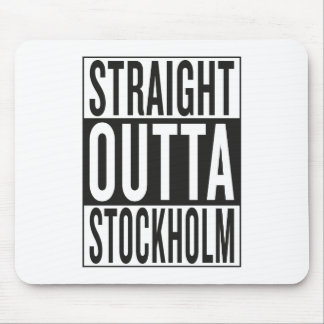 straight outta Stockholm Mouse Pad