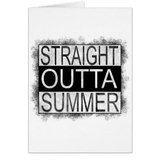 Straight outta SUMMER Card