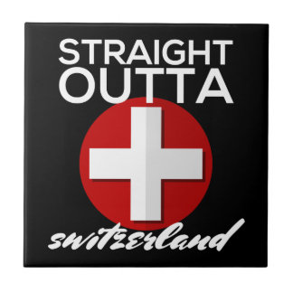 STRAIGHT OUTTA SWITZERLAND TILE