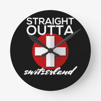 STRAIGHT OUTTA SWITZERLAND WALLCLOCKS