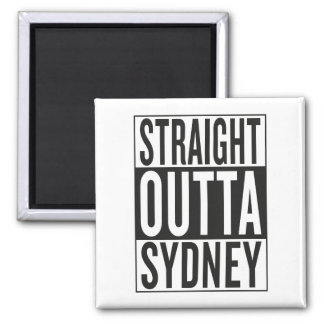 straight outta Sydney Square Magnet