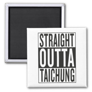 straight outta Taichung Square Magnet