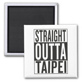 straight outta Taipei Square Magnet