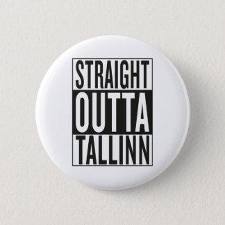 straight outta Tallinn 2 Inch Round Button