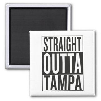 straight outta Tampa Magnet