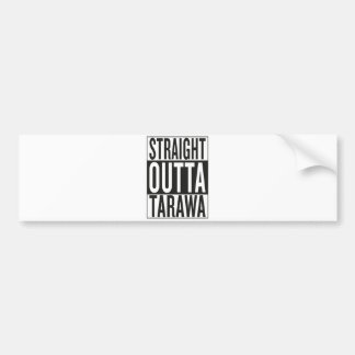 straight outta Tarawa Bumper Sticker