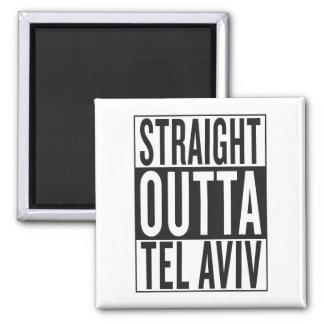 straight outta Tel Aviv Magnet