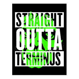 Straight Outta Terminus Zombie Funny Postcard