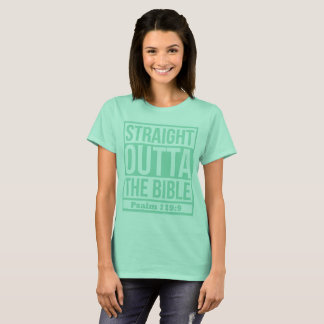STRAIGHT OUTTA THE BIBLE  (CLEAR MINT) T-Shirt