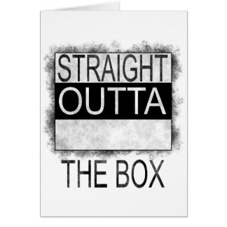 Straight outta the box card