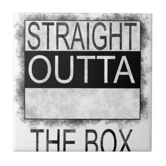 Straight outta the box tile