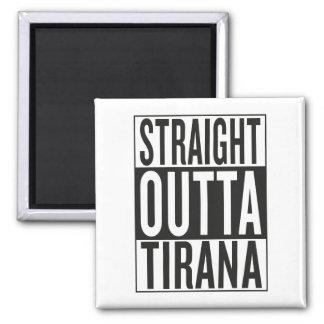 straight outta Tirana Magnet