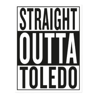 straight outta Toledo Postcard