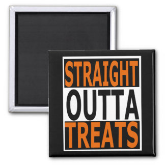 Straight Outta Treats Funny Halloween Square Magnet