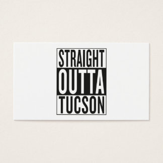 straight outta Tucson Business Card