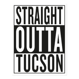 straight outta Tucson Postcard