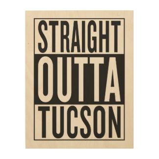 straight outta Tucson Wood Wall Art