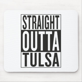 straight outta Tulsa Mouse Pad