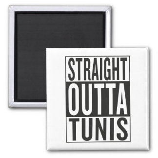 straight outta Tunis Square Magnet