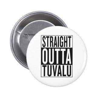 straight outta Tuvalu 2 Inch Round Button