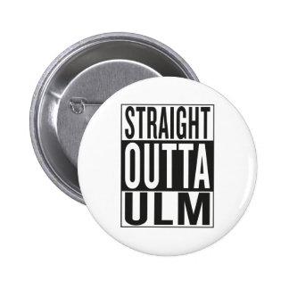 straight outta Ulm 2 Inch Round Button