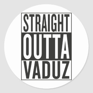 straight outta Vaduz Round Sticker