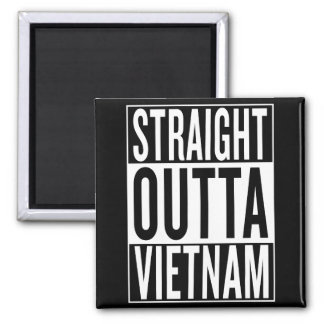 straight outta Vietnam Square Magnet