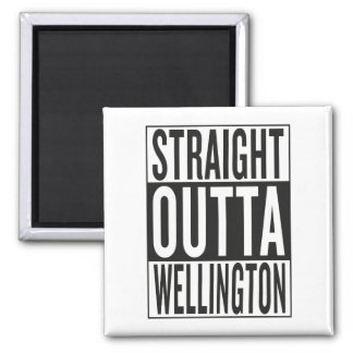 straight outta Wellington Magnet