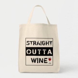 Straight Outta Wine or Customize Your Own Text