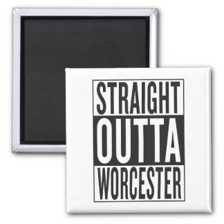 straight outta Worcester Square Magnet
