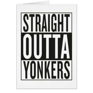 straight outta Yonkers Card