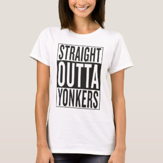 straight outta Yonkers T-Shirt